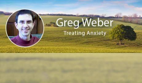 Greg Weber Treating Anxiety